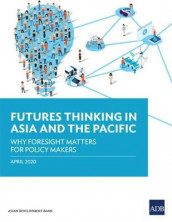 Futures Thinking in Asia and the Pacific av Asian Development Bank (Heftet)