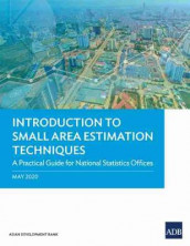 Introduction to Small Area Estimation Techniques av Asian Development Bank (Heftet)