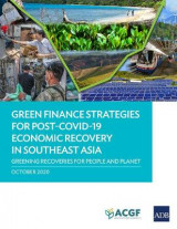 Omslag - Green Finance Strategies for Post COVID-19 Economic Recovery in Southeast Asia
