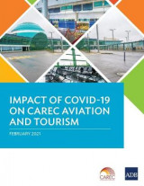 Omslag - Impact of COVID-19 on CAREC Aviation and Tourism
