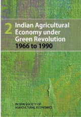 Omslag - Indian Agricultural Economy Under Green Revolution 1966 to 1990: Volume 2