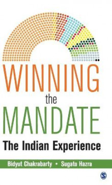 Winning the Mandate av Bidyut Chakrabarty og Sugato Hazra (Innbundet)