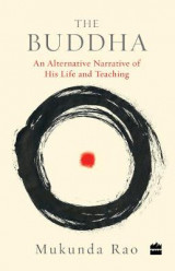 Omslag - The Buddha: An Alternative Narrative of His Life and Teaching