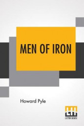 Men Of Iron av Howard Pyle (Heftet)