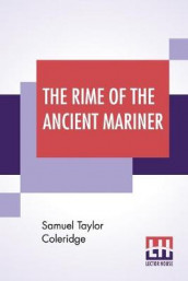 The Rime Of The Ancient Mariner av Samuel Taylor Coleridge (Heftet)
