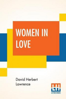 Women In Love av David Herbert Lawrence (Heftet)