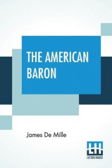 The American Baron av James de Mille (Heftet)