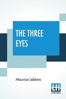 The Three Eyes av Maurice LeBlanc (Heftet)