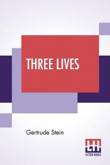 Three Lives av Gertrude Stein (Heftet)