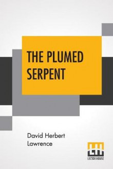 The Plumed Serpent av David Herbert Lawrence (Heftet)