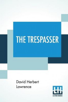 The Trespasser av David Herbert Lawrence (Heftet)