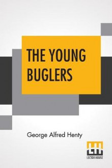 The Young Buglers av George Alfred Henty (Heftet)