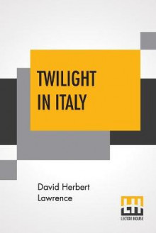 Twilight In Italy av David Herbert Lawrence (Heftet)