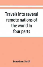 Travels into several remote nations of the world. In four parts av Jonathan Swift (Heftet)