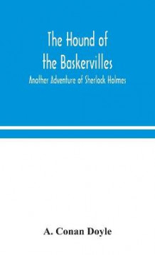 The hound of the Baskervilles av Sir Arthur Conan Doyle (Innbundet)