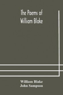 The poems of William Blake av William Blake og John Sampson (Heftet)