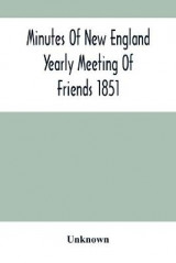 Omslag - Minutes Of New England Yearly Meeting Of Friends 1851