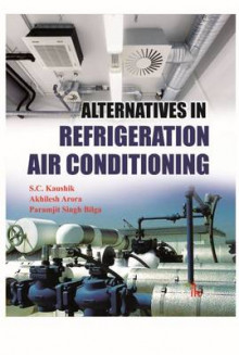 Alternatives in Refrigeration and Air Conditioning av S. C. Kaushik, A. Arora og P. S. Bilga (Heftet)