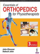 Essentials of Orthopedics for Physiotherapists av John Ebnezar og Rakesh John (Heftet)