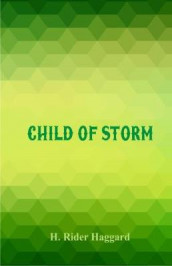 Child of Storm av H. Rider Haggard (Heftet)