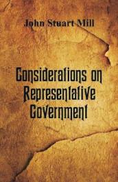 Considerations on Representative Government av John Stuart Mill (Heftet)