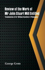 Omslag - Review of the Work of MR John Stuart Mill Entitled, 'Examination of Sir William Hamilton's Philosophy.'