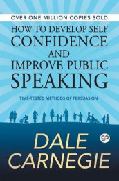 How to Develop Self Confidence and Improve Public Speaking av Dale Carnegie (Heftet)