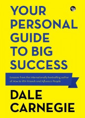 Your Personal Guide to Big Success av Dale Carnegie (Heftet)