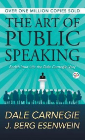 The Art of Public Speaking av Dale Carnegie (Innbundet)
