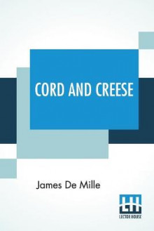 Cord And Creese av James de Mille (Heftet)