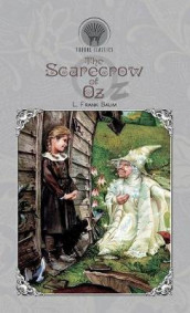 The Scarecrow of Oz av L Frank Baum (Innbundet)