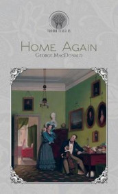 Home Again av George MacDonald (Innbundet)