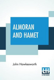 Almoran And Hamet av John Hawkesworth (Heftet)