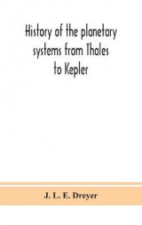 Omslag - History of the planetary systems from Thales to Kepler