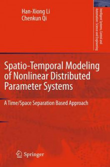 Spatio-Temporal Modeling of Nonlinear Distributed Parameter Systems av Han-Xiong Li og Chenkun Qi (Innbundet)