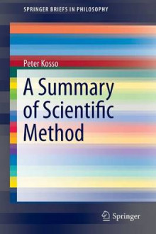 A Summary of Scientific Method av Peter Kosso (Heftet)