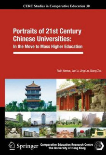 Portraits of 21st Century Chinese Universities av Ruth Hayhoe, Jun Li, Jing Lin og Qiang Zha (Innbundet)
