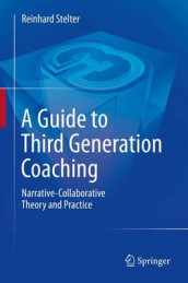 A Guide to Third Generation Coaching av Reinhard Stelter (Innbundet)