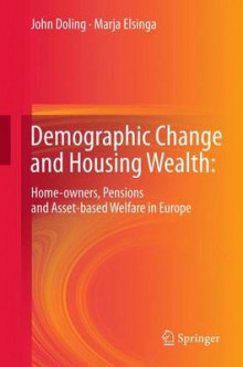 Demographic Change and Housing Wealth: av John Doling og Marja Elsinga (Heftet)