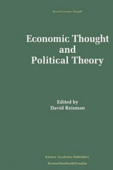 Economic Thought and Political Theory av David Reisman (Heftet)