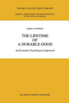 The Lifetime of a Durable Good av Gerrit Antonides (Heftet)