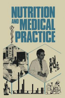 Nutrition and Medical Practice av Lewis A. Barness, Yank D. Coble, Donald Ian Macdonald og George Christakis (Heftet)