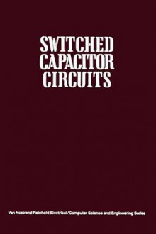 Switched Capacitor Circuits av Phillip E. Allen (Heftet)