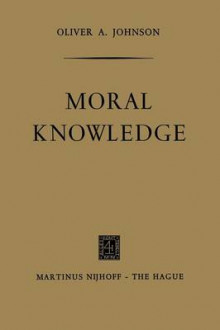 Moral Knowledge av Oliver A. Johnson (Heftet)