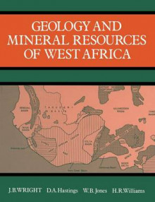 Geology and Mineral Resources of West Africa av Wright (Heftet)