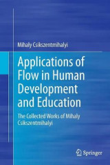 Omslag - Applications of Flow in Human Development and Education