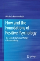 Flow and the Foundations of Positive Psychology av Mihaly Csikszentmihalyi (Innbundet)