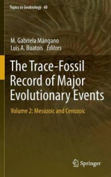 Omslag - The Trace-Fossil Record of Major Evolutionary Events 2016: Mesozoic and Cenozoic Volumes 2