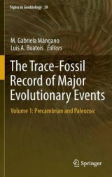 Omslag - The Trace-Fossil Record of Major Evolutionary Events 2016: Precambrian and Paleozoic Volume 1