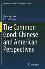 Omslag - The Common Good: Chinese and American Perspectives